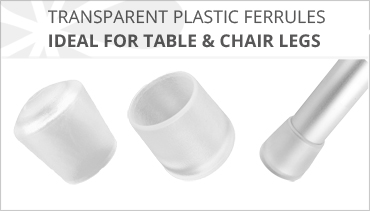 CLEAR PLASTIC FERRULES FOR TABLE & CHAIR LEGS
